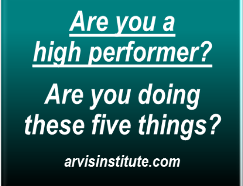The 5 Things High Performers & Leaders Do Exceptionally Well