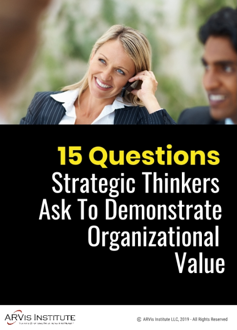 Strategic Think Questions. ARVis Institute
