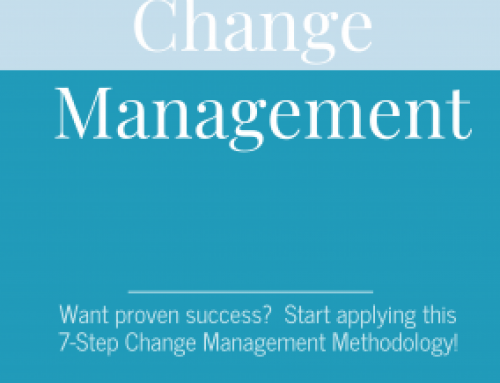 Change Management:  Our Proven 7-Step Methodology