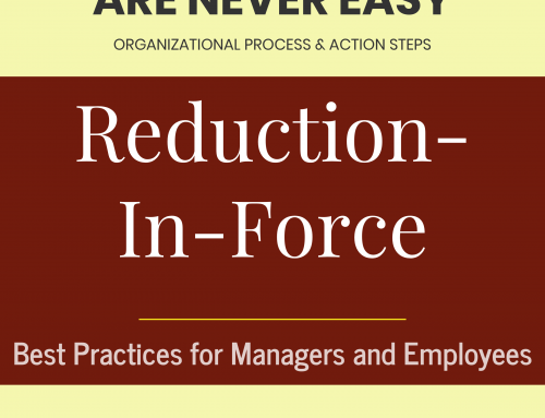 Employee Layoffs Are Never Easy. But this Workforce Reference Guide helps.